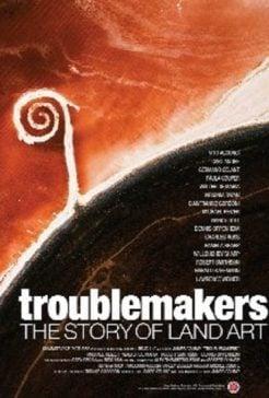 دانلود فیلم Troublemakers The Story of Land Art 2015