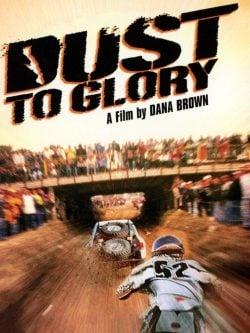 دانلود فیلم Dust to Glory 2005