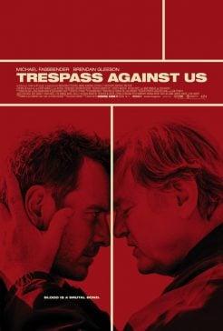 دانلود فیلم Trespass Against Us 2016