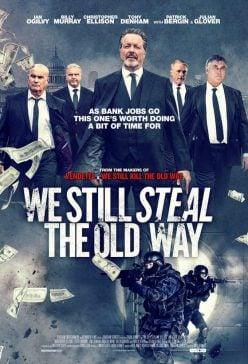 دانلود فیلم We Still Steal the Old Way 2017