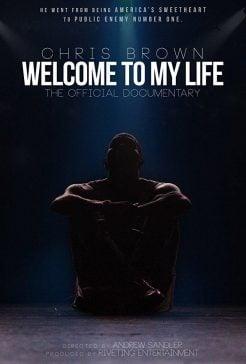 دانلود فیلم Chris Brown Welcome to My Life 2017