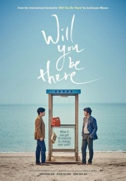 دانلود فیلم Will You Be There 2016