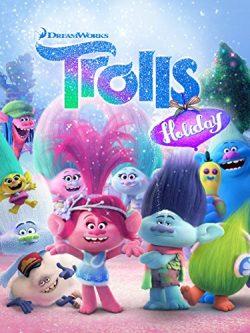 دانلود انیمیشن Trolls Holiday 2017