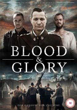 دانلود فیلم Blood And Glory 2016
