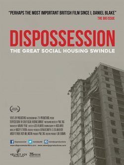 دانلود فیلم Dispossession The Great Social Housing Swindle 2017