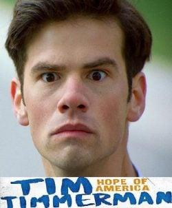 دانلود فیلم Tim Timmerman Hope of America 2017