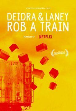 دانلود فیلم Deidra and Laney Rob a Train 2017