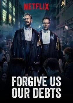 دانلود فیلم Forgive Us Our Debts 2018