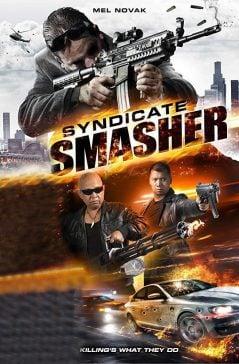 دانلود فیلم Syndicate Smasher 2017