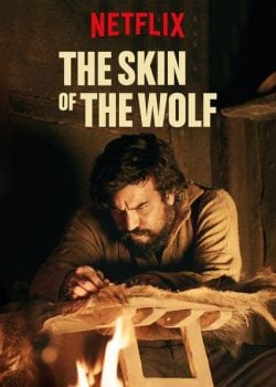 دانلود فیلم The Skin of the Wolf 2017