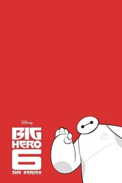 دانلود انیمیشن سریالی Big Hero 6 The Series