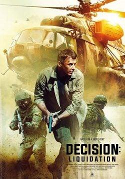 دانلود فیلم Decision Liquidation 2018