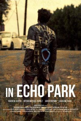 دانلود فیلم In Echo Park 2018