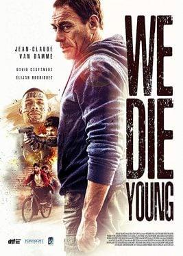 دانلود فیلم We Die Young 2019