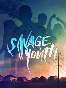 دانلود فیلم Savage Youth 2018
