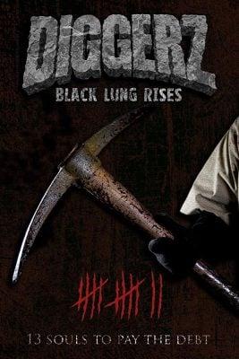 دانلود فیلم Diggerz Black Lung Rises 2017