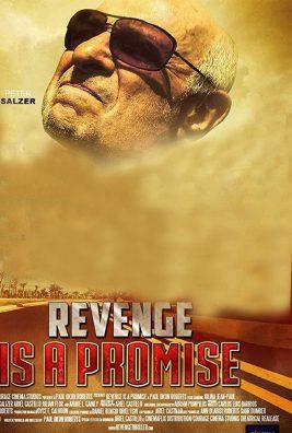 دانلود فیلم Revenge Is a Promise 2018