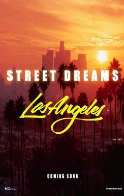 دانلود فیلم Street Dreams Los Angeles 2018