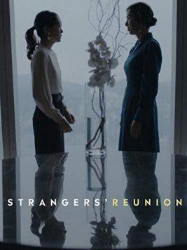 دانلود فیلم Strangers Reunion 2019