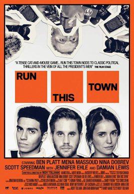 دانلود فیلم Run This Town 2019