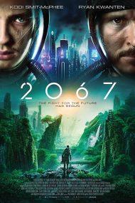 دانلود فیلم 2067 2020