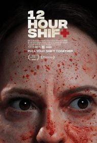 دانلود فیلم 12Hour Shift 2020