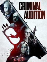 دانلود فیلم Criminal Audition 2019