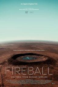 دانلود مستند Fireball Visitors from Darker Worlds 2020