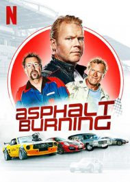 دانلود فیلم Asphalt Burning 2020