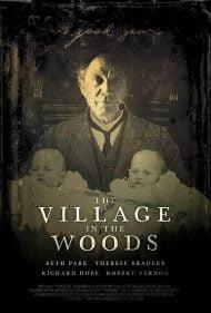 دانلود فیلم The Village in the Woods 2019