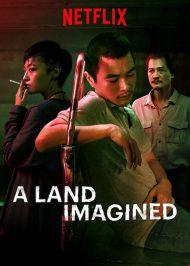دانلود فیلم A Land Imagined 2018