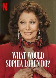 دانلود فیلم What Would Sophia Loren Do 2021