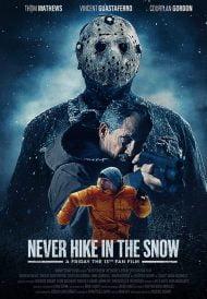 دانلود فیلم Never Hike in the Snow 2020
