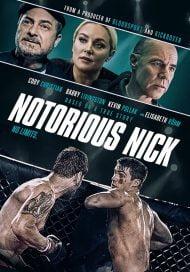 دانلود فیلم Notorious Nick 2021